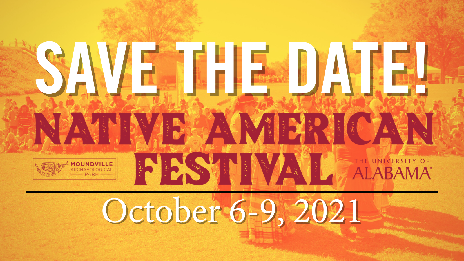 Save the Date Native American Festival October 6-9 2021
